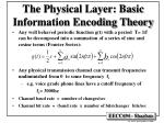 the physical layer basic information encoding theory