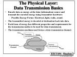 the physical layer data transmission basics