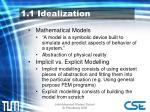 1 1 idealization
