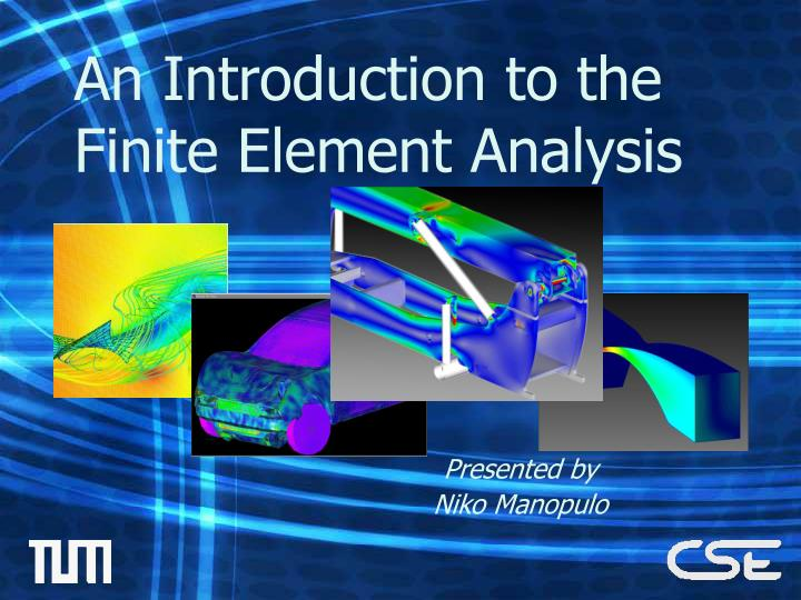 an introduction to the finite element analysis n.