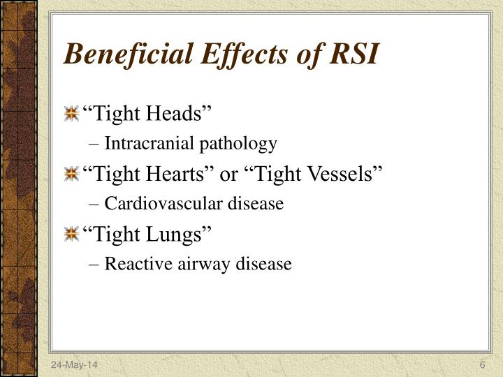 Beneficial Effects of RSI