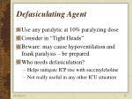 defasiculating agent