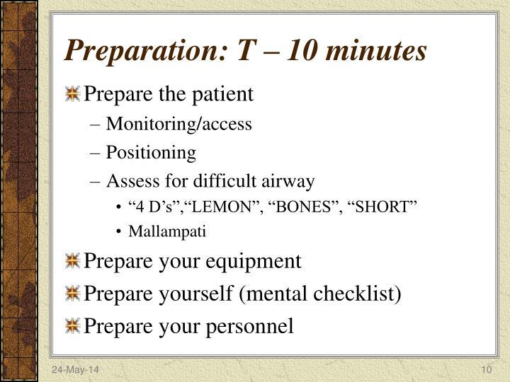 Preparation: T – 10 minutes