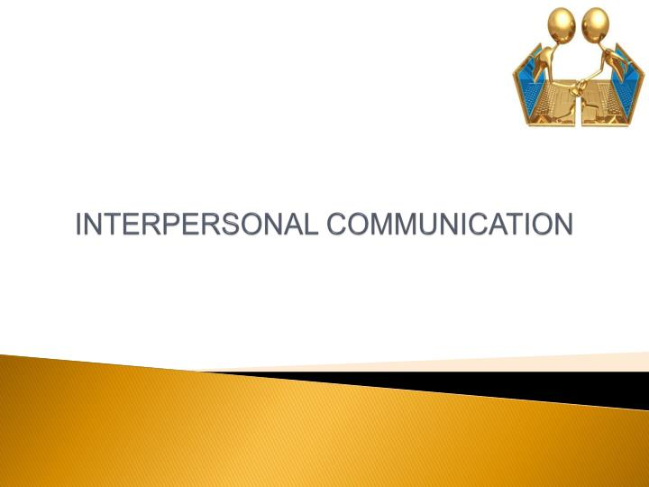 interpersonal communication n.
