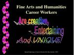fine arts and humanities career workers