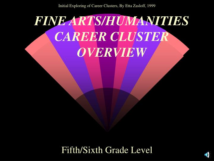 fine arts humanities career cluster overview n.