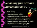 sampling fine arts and humanities now