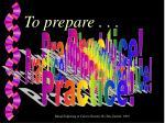 to prepare