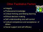 other facilitative factors