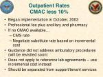 outpatient rates cmac less 10