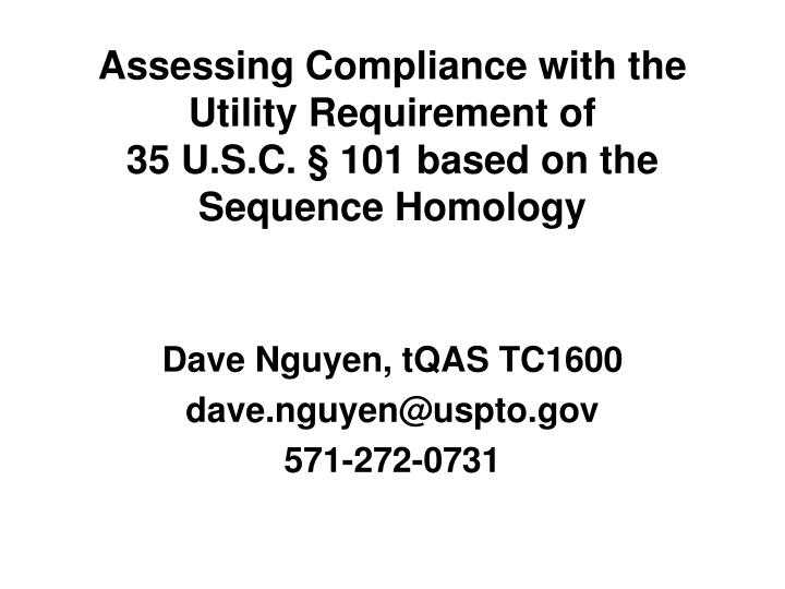assessing compliance with the utility requirement of 35 u s c 101 based on the sequence homology n.