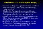 aprotinin use in orthopedic surgery 1