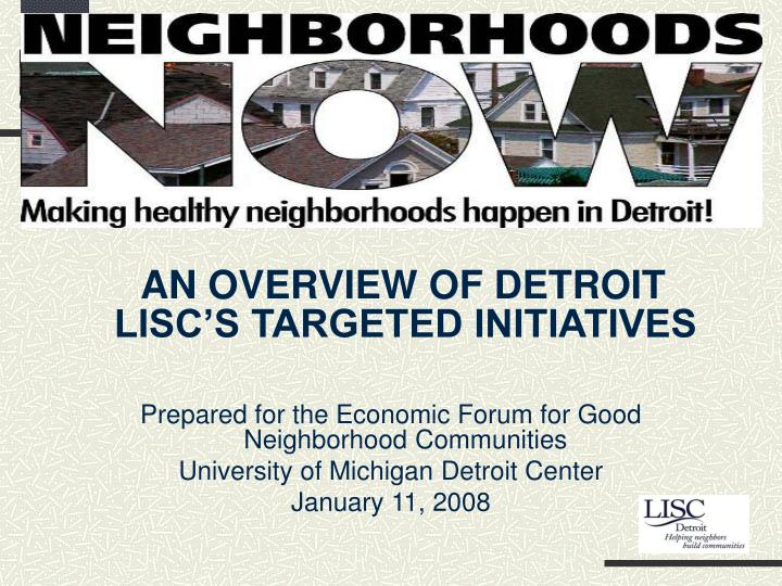 detroit lisc s neighborhoods now campaign n.