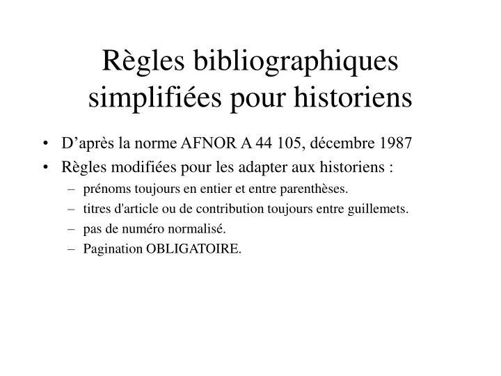 r gles bibliographiques simplifi es pour historiens n.