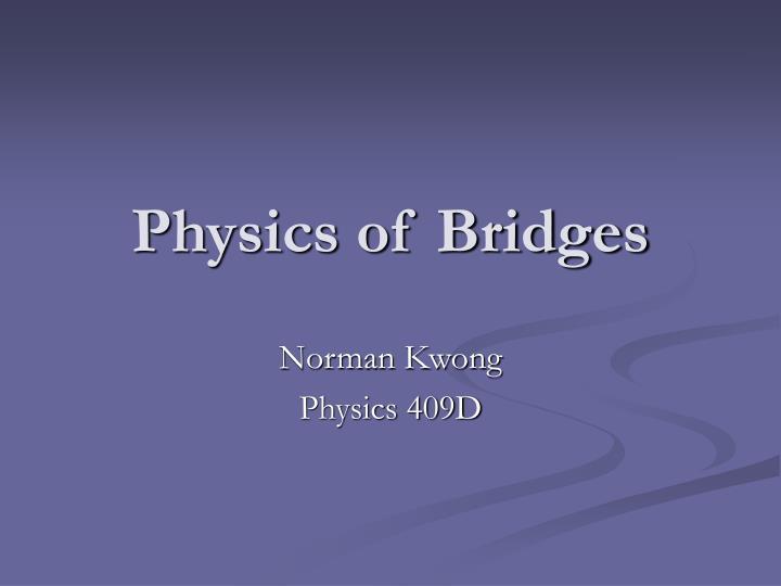 norman kwong physics 409d n.