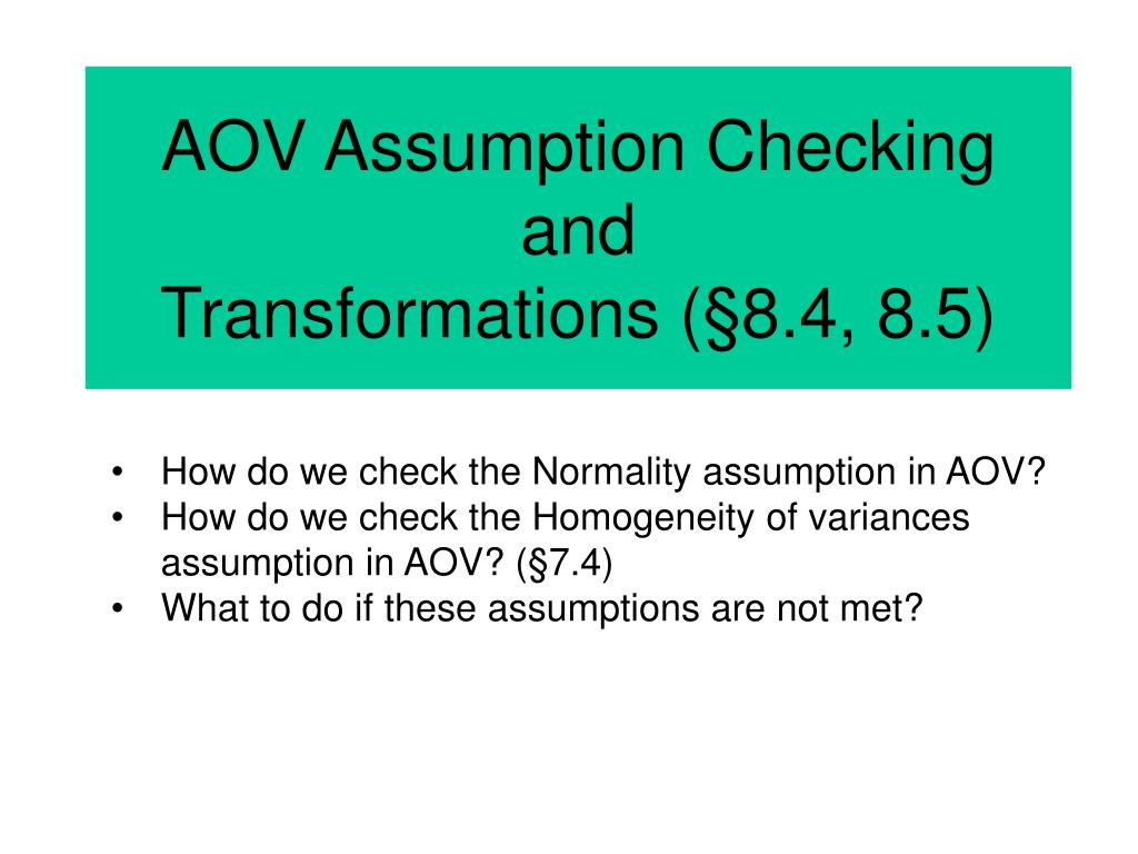 Ppt Aov Assumption Checking And Transformations 8 4 8 5