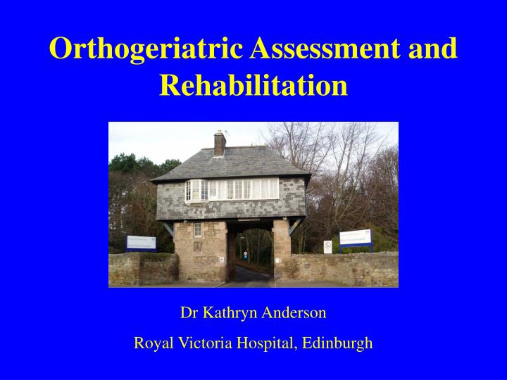 orthogeriatric assessment and rehabilitation n.