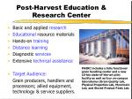 post harvest education research center