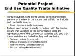 potential project end use quality traits initiative
