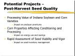 potential projects post harvest seed quality