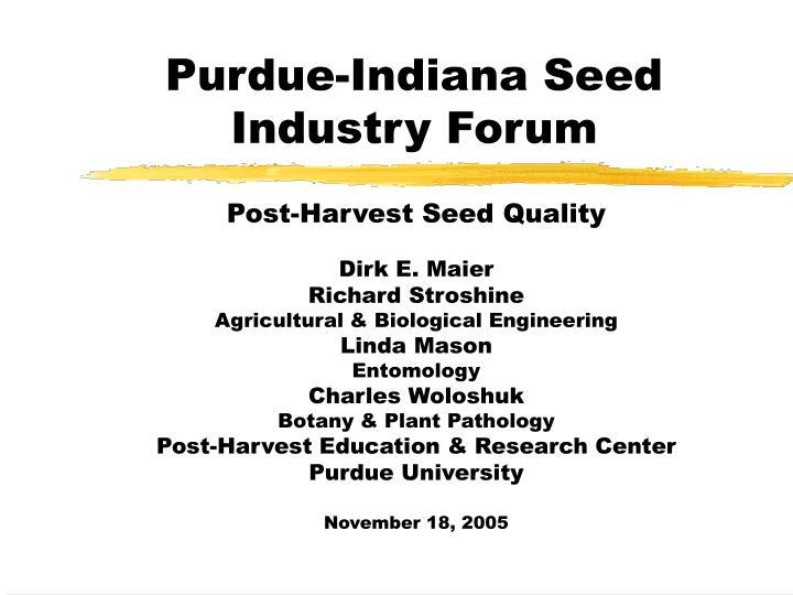 purdue indiana seed industry forum n.