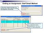 ending an assignment staff detail method2