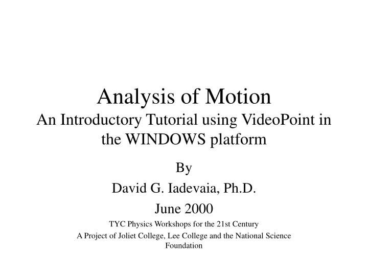 analysis of motion an introductory tutorial using videopoint in the windows platform n.
