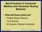 best practices in consumer markets and consumer buying behavior