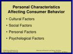 personal characteristics affecting consumer behavior