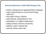 selected attainments of 2003 2008 strategic plan