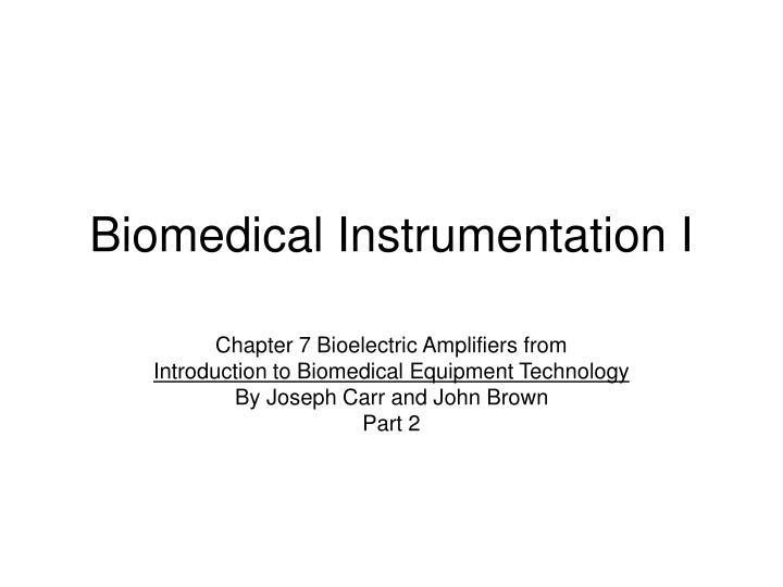 biomedical instrumentation i n.