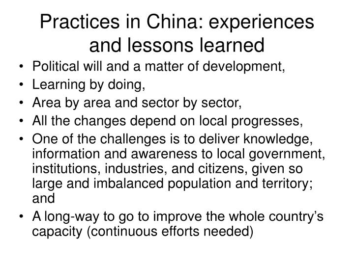 Practices in China: experiences and lessons learned