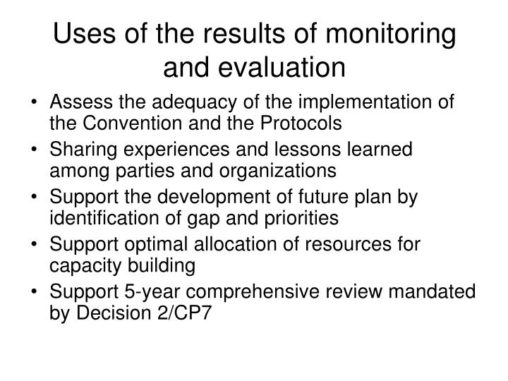 Uses of the results of monitoring and evaluation