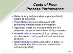 costs of poor process performance