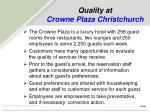 quality at crowne plaza christchurch