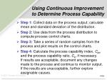 using continuous improvement to determine process capability