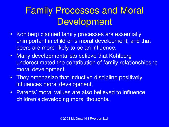 Family Processes and Moral Development