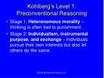 kohlberg s level 1 preconventional reasoning
