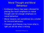 moral thought and moral behaviour