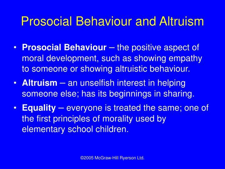 Prosocial Behaviour and Altruism