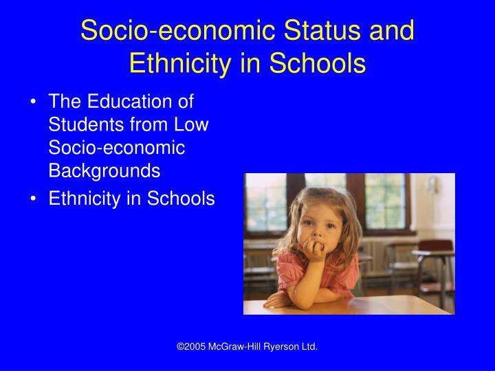 Socio-economic Status and Ethnicity in Schools