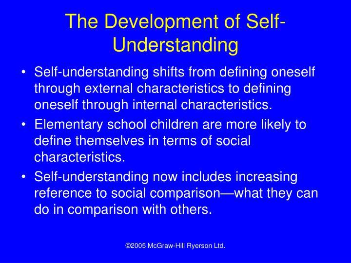 The Development of Self-Understanding