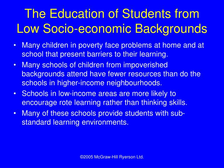 The Education of Students from Low Socio-economic Backgrounds