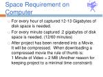 space requirement on computer