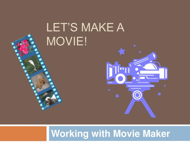working with movie maker n.