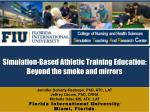 simulation based athletic training education beyond the smoke and mirrors13