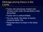 arbitrage pricing theory is like capm