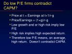do low p e firms contradict capm