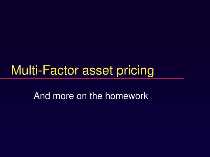 multi factor asset pricing n.