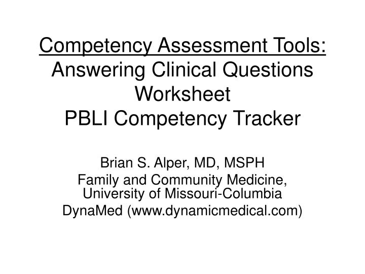 competency assessment tools answering clinical questions worksheet pbli competency tracker n.